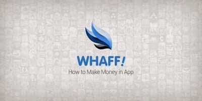 Cara Mendapatkan Dollar dari WHAFF Android