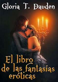 el libro de las fantasías eróticas gloria t. dauden