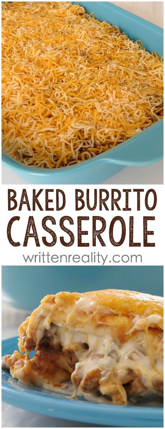Baked Burrito Casserole: This easy casserole recipe is filled with ground beef and loaded with cheese. It's a one dish meal your family will love.