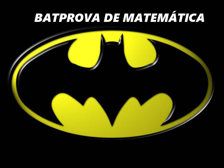 Batprova de Matemática para o 7º ano