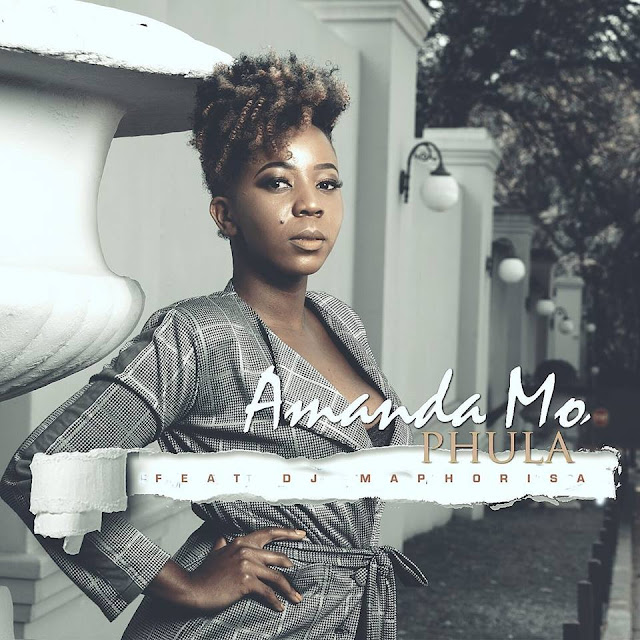 Amanda Mo - Phula (Feat. DJ Maphorisa)