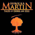 Eight Stories Written By George R. R. Martin That Are Just As Good as Game of Thrones