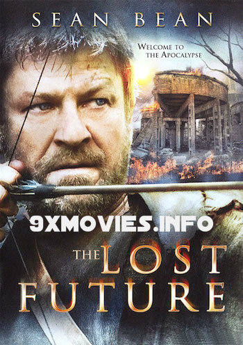 The Lost Future 2010 Dual Audio Hindi 480p BluRay 280mb