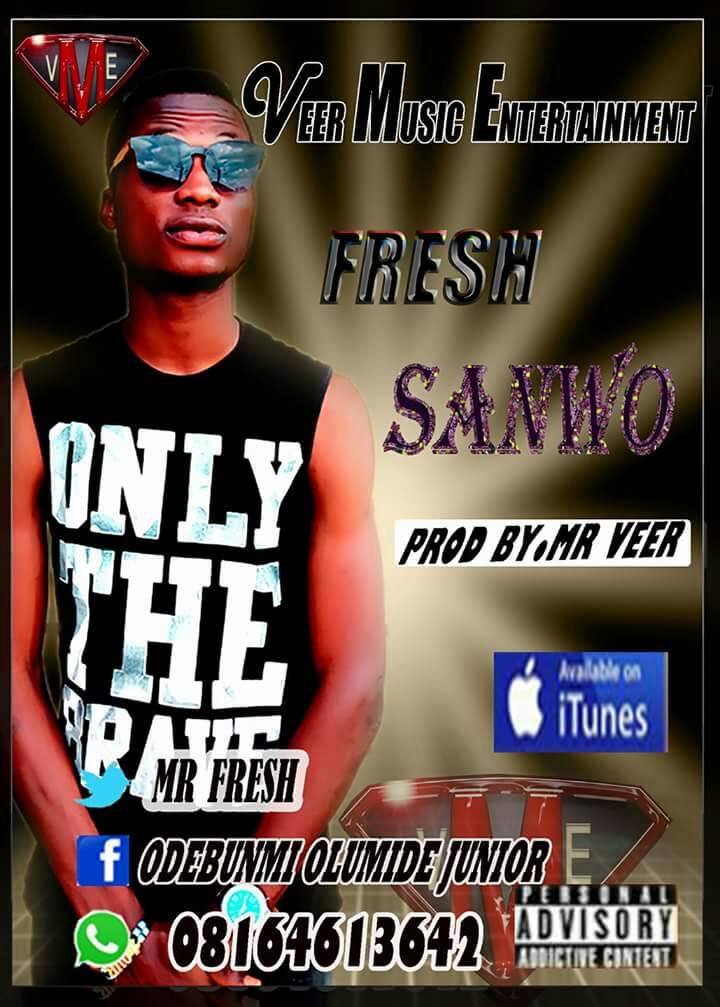 "FRESH – ""Sanwo"" (Free Mp3 Download)"