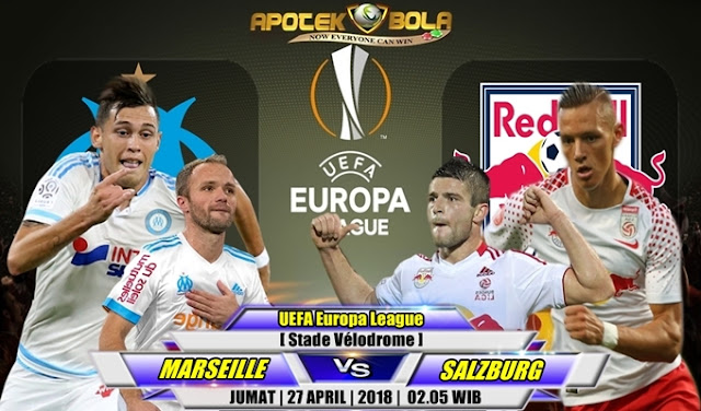 Prediksi Marseille vs Salzburg 27 April 2018