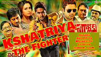 Kshatriya The Fighter 2016 Full South Indian Movie Dubbed in Hindi Download