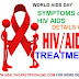 World AIDS Day | top 10 symptoms of HIV AIDS | AIDS treatment | healthcaretipsonline.com