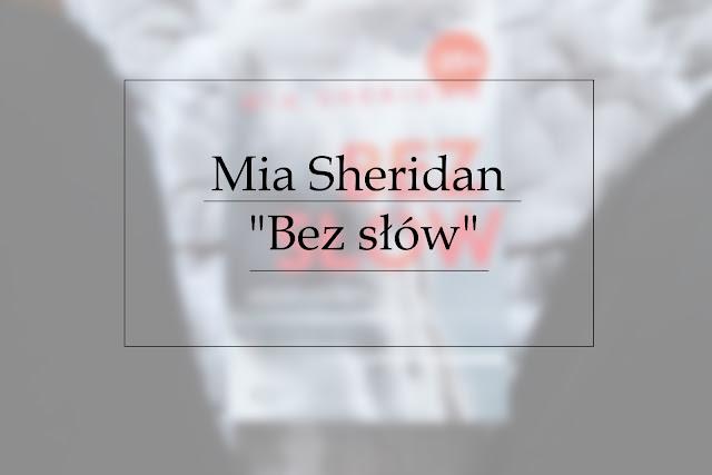 """Mia Sheridan """"Bez słów"""""""