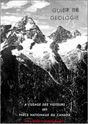Télécharger Livre Gratuit Guide de Géologie, à l'usage des visiteurs des parcs nationaux du Canada pdf