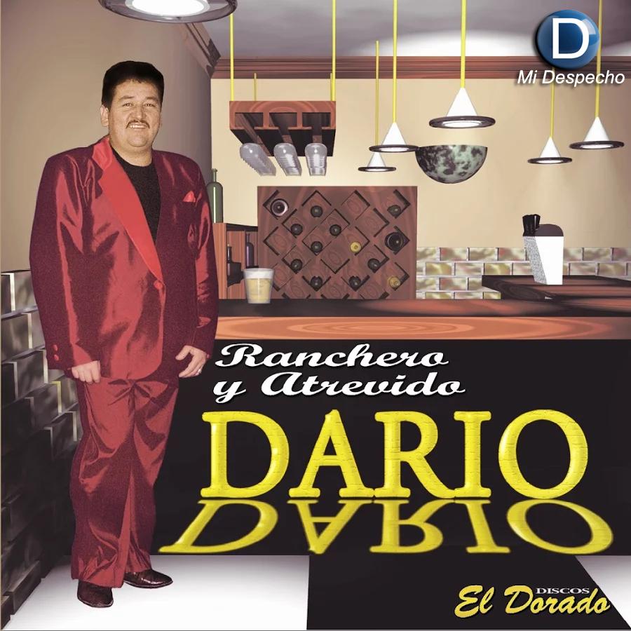 Dario Dario Ranchero Y Atrevido