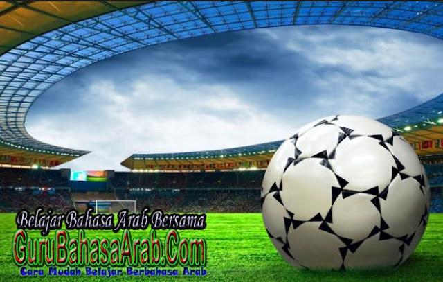 Kosakata Bahasa Arab Dalam Sepak Bola