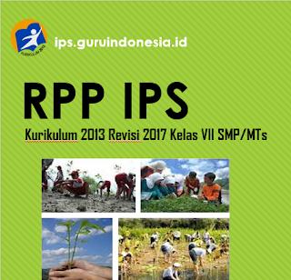 RPP IPS ( Ilmu Pengetahuan Sosial ) Kelas VII SMP/MTs Kurikulum 2013 Revisi 2017