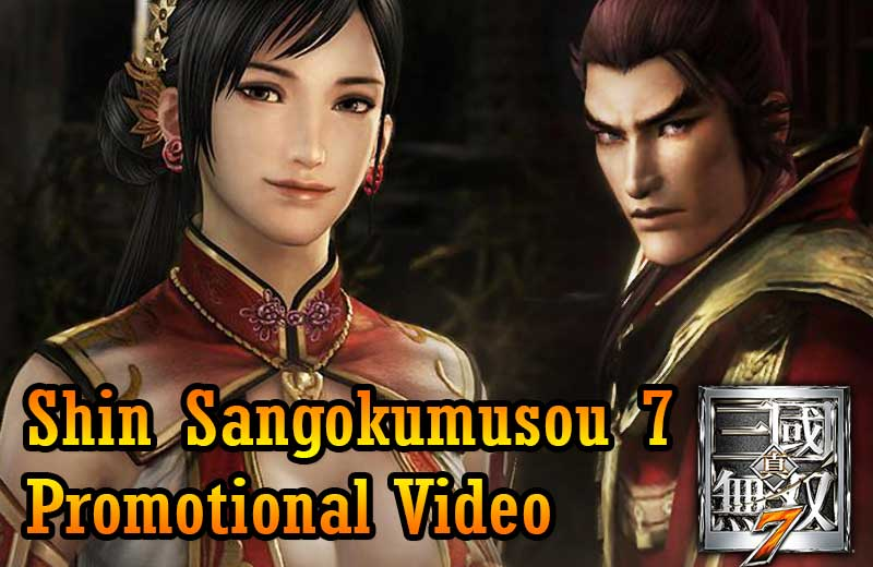 Shin Sangokumusou 7 Promotional Video