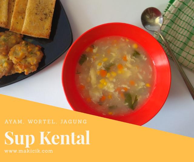 Cara sederhana membuat sup ayam jagung yang kental dan gurih