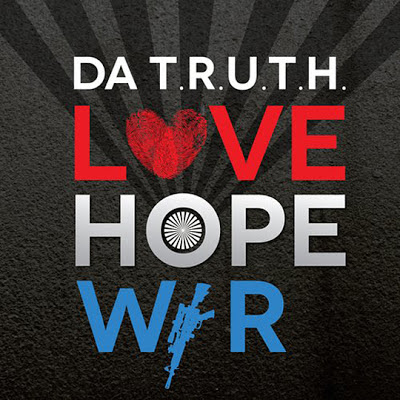 "Da' T.R.U.T.H. - ""Love, Hope, & War"" album artwork"