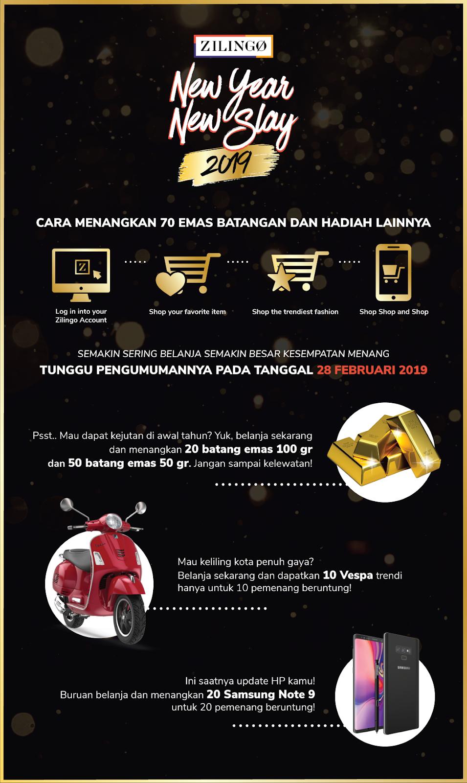 #Zilingo - Promo New Year New Slay 2019 & Hadiah Menarik (s.d 31 Januari 2019)