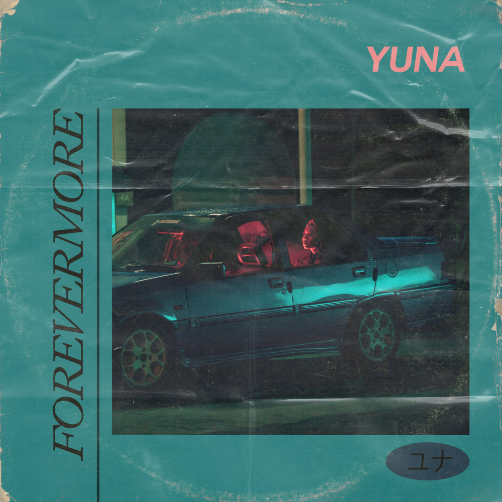 Lirik Lagu Yuna - Forevermore