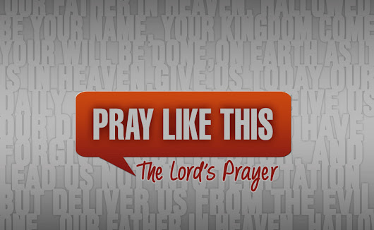 Pray like this...