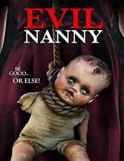 pelicula Evil Nanny (Secretas intenciones) (2016)