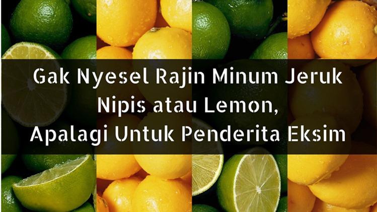 Lebih Baik Jeruk Nipis Atau Lemon Untuk Diet