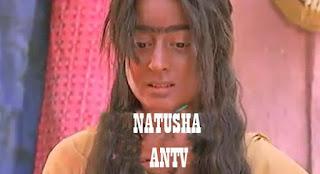 Sinopsis Natusha Antv Episode 1 - Tamat
