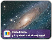 http://www.radioeduca.blogspot.com/2012/11/a-que-velocidad-viajamos.html