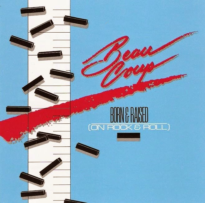 Beau Coup Born and Raised on rock and roll 1987 aor melodic rock