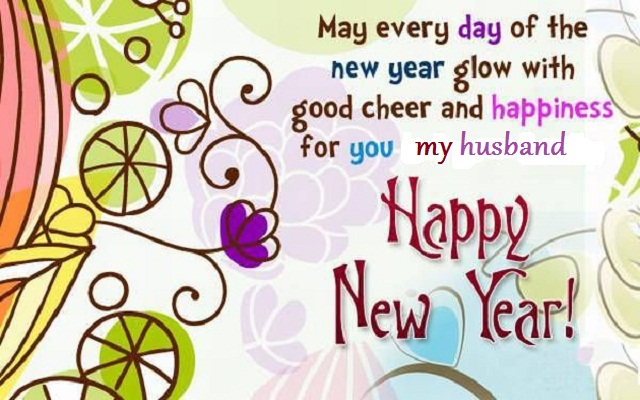 Happy New Year Wishes 2018 for Husband
