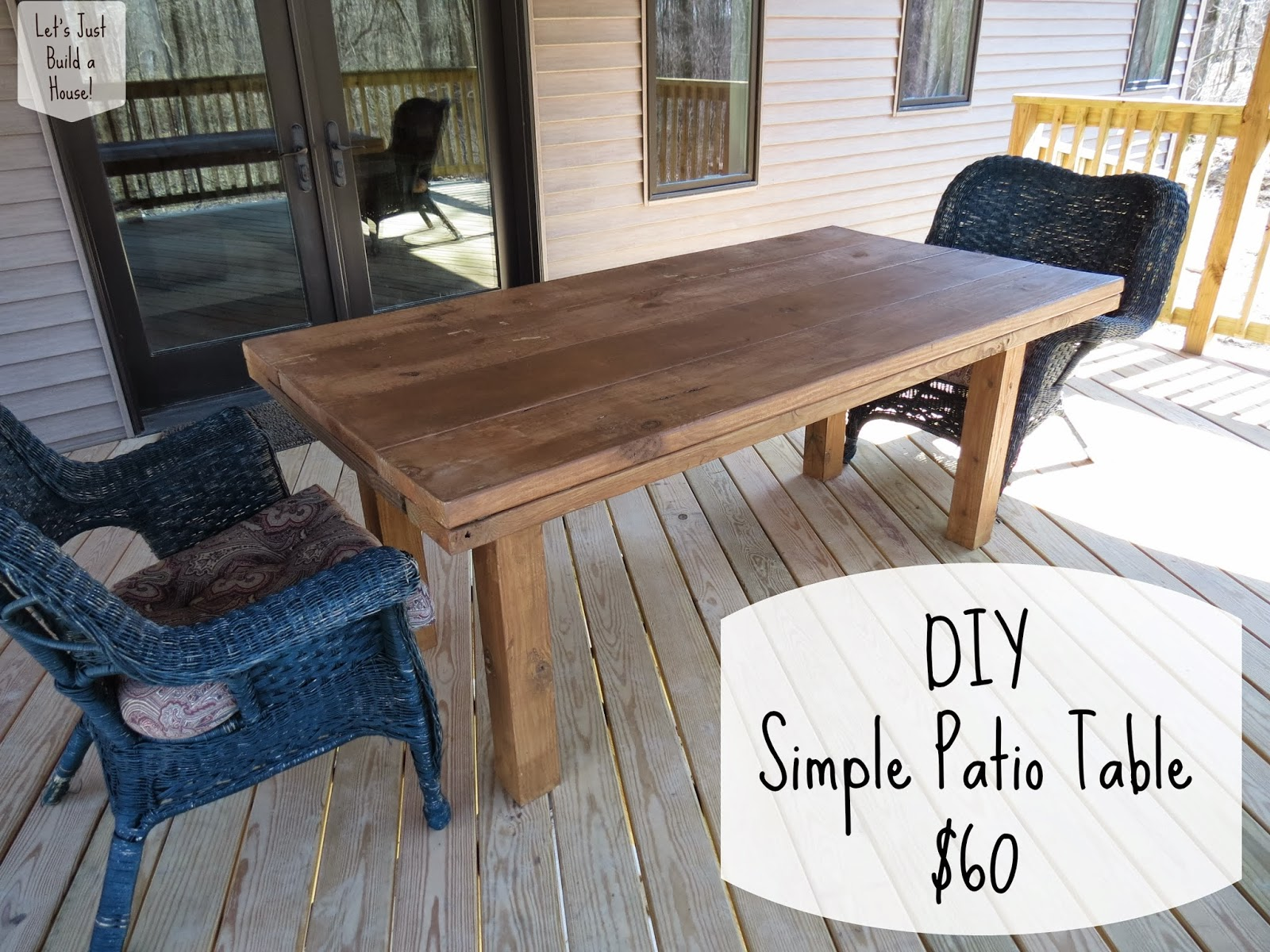 Lets Just Build a House DIY Simple Patio Table Revisited reader – Diy Patio Table Plans