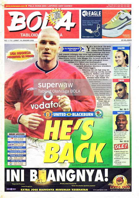 TABLOID BOLA: HE'S BACK