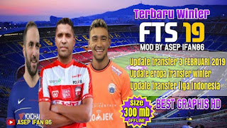 Download FTS 19 WINTER Eropa & Indonesia League Update Transfer February 2019