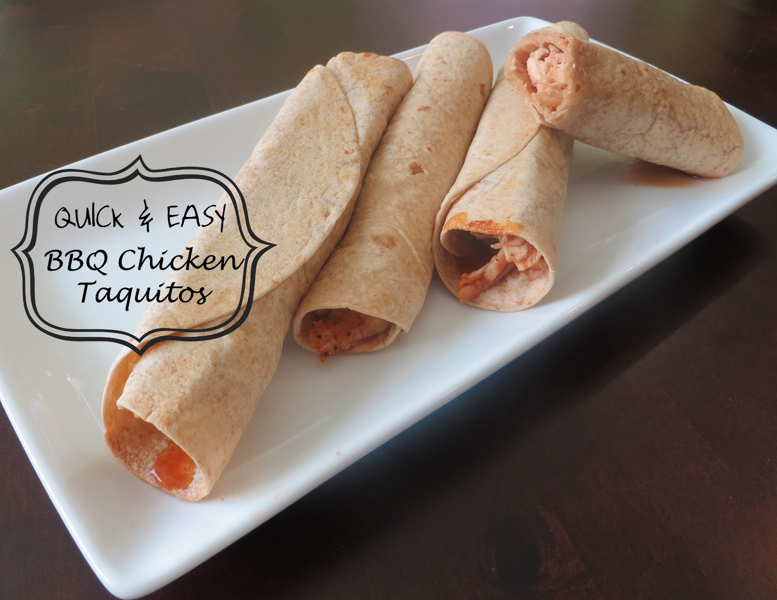 Quick and Easy recipes, bbq chicken, taquitos, chicken recipes