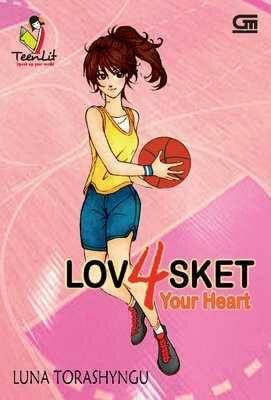 Sampul Buku Lovasket 4: Your Heart - Luna Torashyngu.pdf