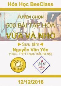 Tuyển chọn 500 bài tập Hóa học vừa và nhỏ - Nguyễn Văn Yên