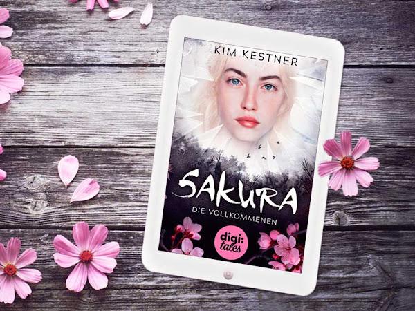 [REZENSION] Sakura - Die Vollkommenen von Kim Kestner