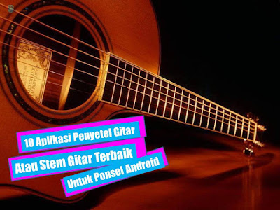 10 Aplikasi Penyetel Gitar atau Stem Gitar Terbaik untuk Ponsel Android