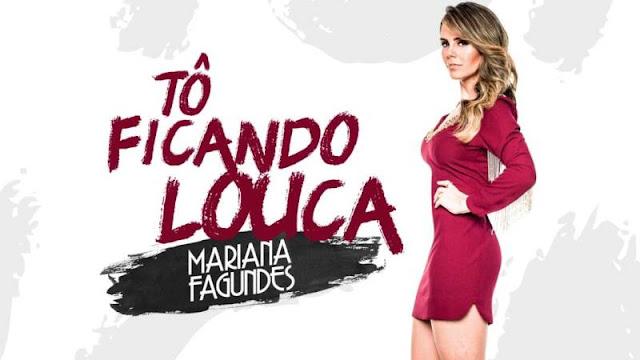 Mariana Fagundes - Tô Ficando Louca