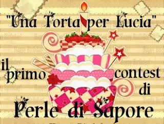 """Ho partecipato al contest: """"Una torta per Lucia"""""""