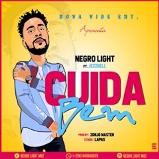 Negro Light feat Jezzbell - Cuida Bem