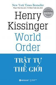 Trật Tự Thế Giới - Henry Kissinger