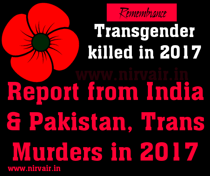 Transgender Murders In 2017 India And Pakistan The