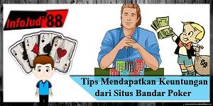 Keuntungan dari Situs Bandar Poker