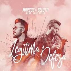 Música Legítima Defesa – Marcos e Belutti e Xand Avião Mp3