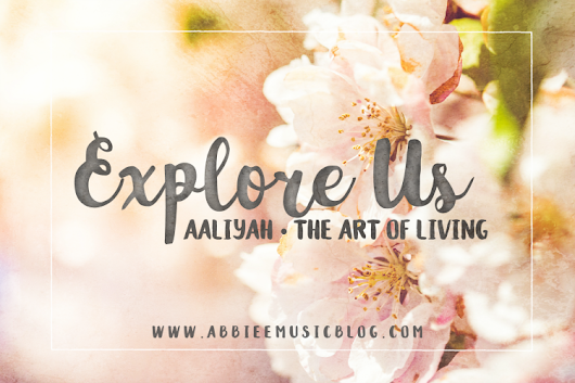 Explore Us: Episode 01 feat. Aaliyah @ Growing In His Image - The Art Of Living