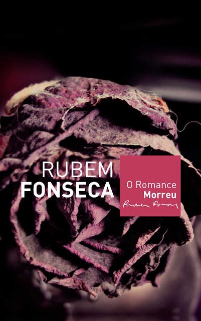 O romance morreu - Rubem Fonseca