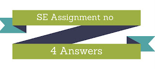 se assignment no 4 Answers