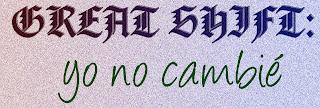 yo%2Bno%2Bcambi%25C3%25A9 - Yo No Cambié - Great Shif (Cuento)