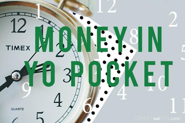Money in Yo Pocket