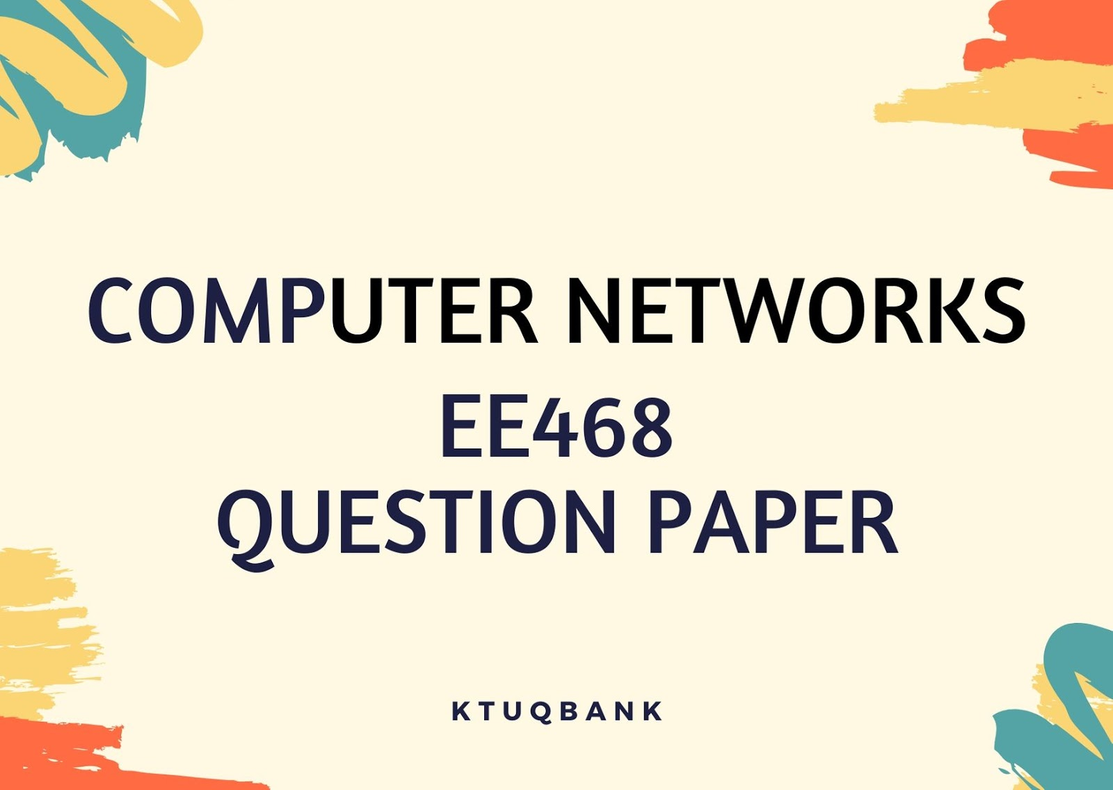 Computer Networks | EE468 | Question Papers (2015 batch)