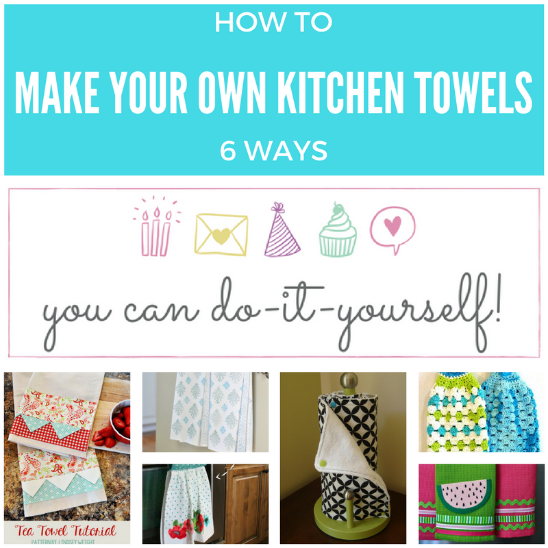 How To Make Your Own Kitchen Towels Keeping It Real